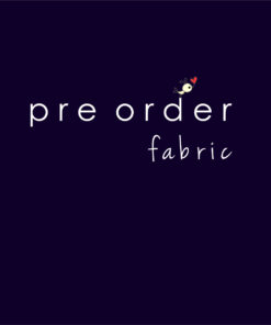 PREORDER FABRIC